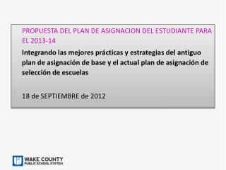 PROPUESTA DEL PLAN DE ASIGNACION DEL ESTUDIANTE PARA EL 2013-14