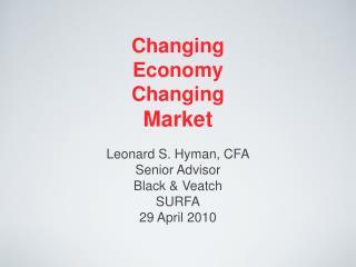 Changing  Economy  Changing  Market