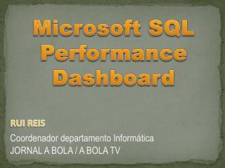 Microsoft SQL Performance Dashboard