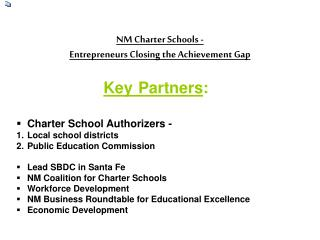 NM Charter Schools�-  Entrepreneurs�Closing the Achievement Gap