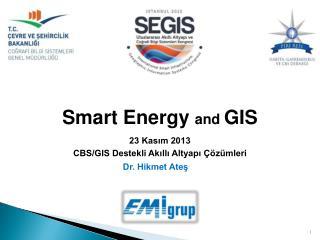 Smart  Energy and GIS