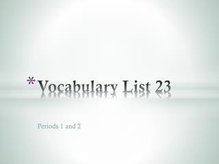 Vocabulary List 23