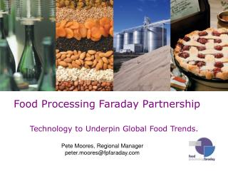Technology to Underpin Global Food Trends.