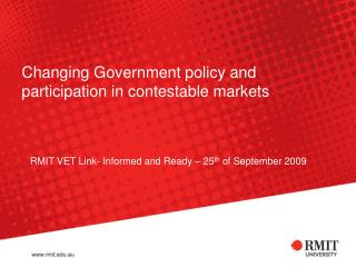 Changing Government policy and participation in contestable markets
