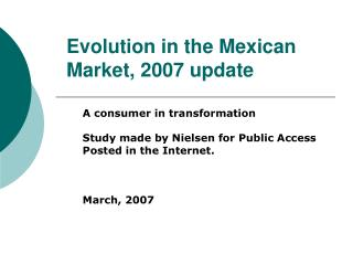 Evolution in the Mexican Market, 2007 update