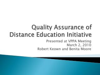 Quality Assurance of  Distance Education Initiative