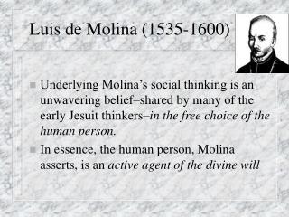 Luis de Molina 1535-1600