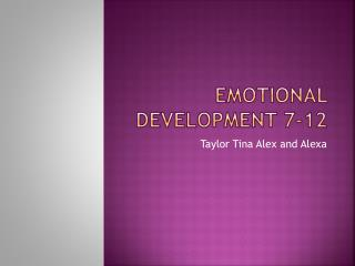 Emotional Development 7-12