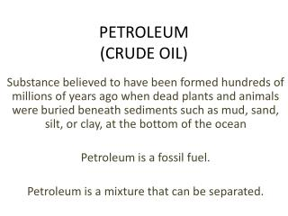 PETROLEUM (CRUDE OIL)