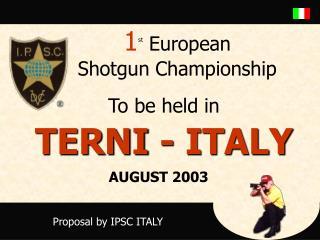 1 st  European  Shotgun Championship