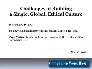 Wayne  Brody,  LRN Jo  Levy,  Global Director of Ethics & Legal Compliance,  Intel