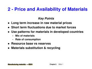 2 - Price and Availability of Materials