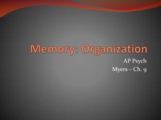 Memory: Organization