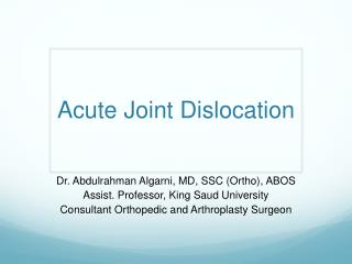 Acute Joint Dislocation