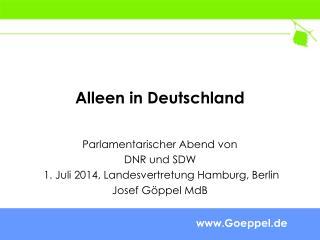 Alleen in Deutschland
