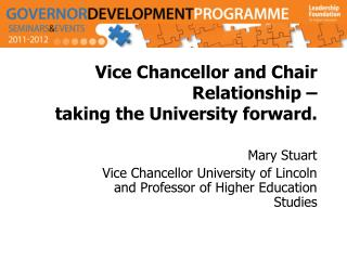 Vice Chancellor and Chair Relationship –  taking the University forward.