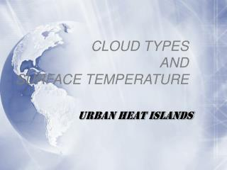 CLOUD TYPES  AND  SURFACE TEMPERATURE