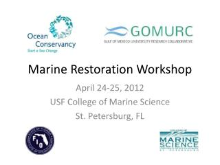 Marine Restoration Workshop