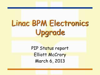 Linac BPM Electronics Upgrade