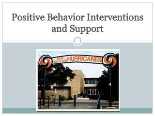 Positive Behavior Interventions and Support