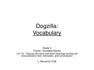 Dogzilla:   Vocabulary