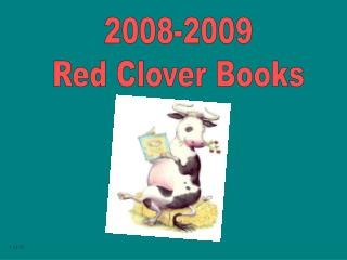 2008-2009  Red Clover Books