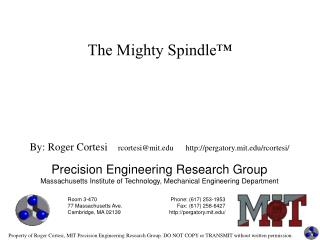 The Mighty Spindle™