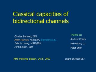 Classical capacities of bidirectional channels