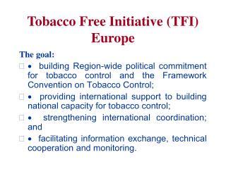 Tobacco Free Initiative (TFI) Europe