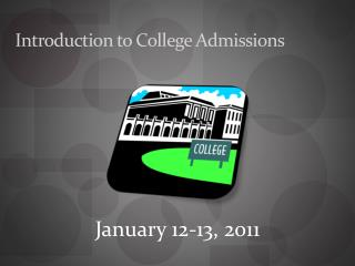 Introduction to College Admissions