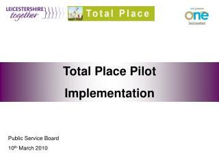 Total Place Pilot Implementation