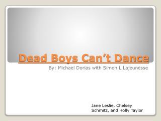 Dead Boys Can't Dance