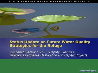 Status Update on Future Water Quality Strategies for the Refuge