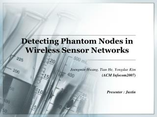 Detecting Phantom Nodes in  Wireless Sensor Networks