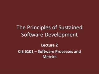 The Principles of Sustained Software Development