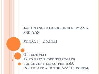 Angle-Side-Angle (ASA) Postulate