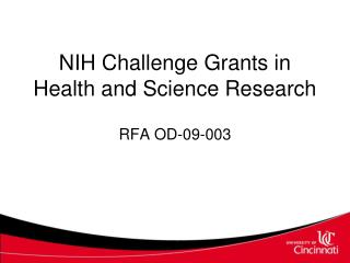 NIH Challenge Grants in Health and Science Research