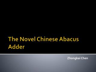 The Novel Chinese Abacus Adder