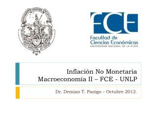Inflación No Monetaria Macroeconomía II – FCE - UNLP