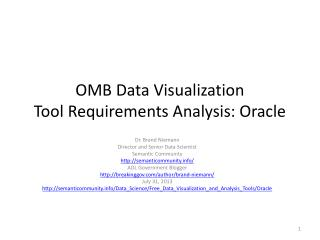 OMB Data Visualization Tool�Requirements Analysis: Oracle