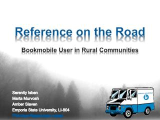 Reference on the Road Bookmobile  User in  Rural Communities