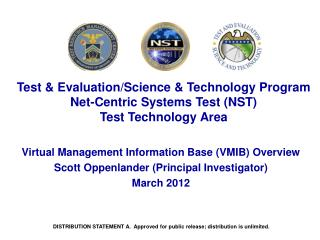 Test & Evaluation/Science & Technology Program Net-Centric Systems Test (NST) Test Technology Area