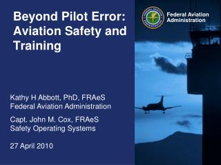 Beyond Pilot Error: Aviation Safety and Training