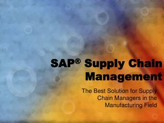 SAP �  Supply Chain Management