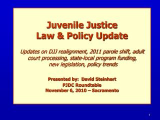 CA Juvenile Justice Law & Policy Update  COVERAGE