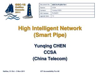 High Intelligent Network (Smart Pipe)