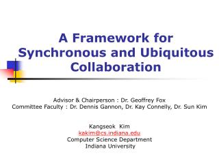 A Framework for Synchronous and Ubiquitous Collaboration