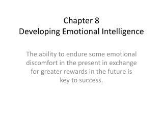 Chapter 8 Developing Emotional Intelligence