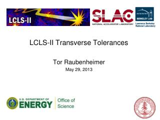 LCLS-II  Transverse Tolerances
