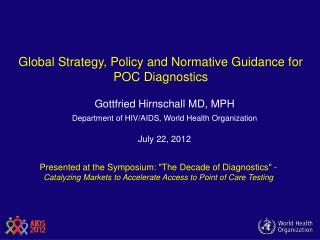 Global Strategy, Policy and Normative Guidance for POC Diagnostics